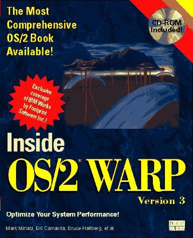 Inside Os/2 Warp, Version 3/Book and Cd-Rom Mark Minasi, Bill Camarda, Bruce Hallberg and Cynthia Ross-Pedersen
